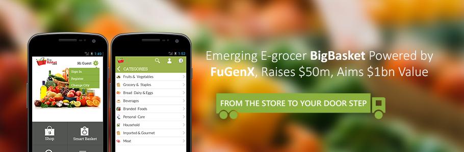 Emerging E-grocer BigBasket Powered by FuGenX