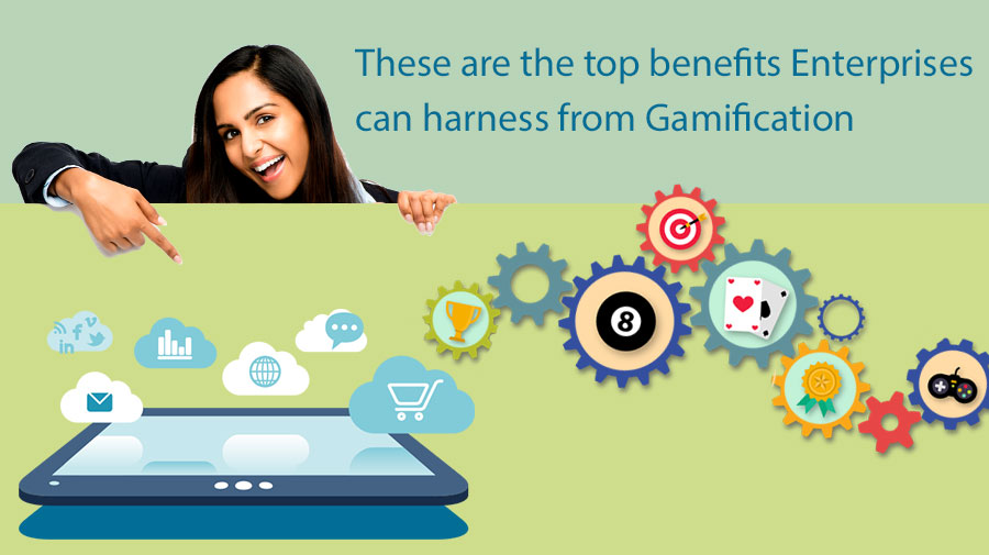 These are the top benefits Enterprises can harness from Gamification