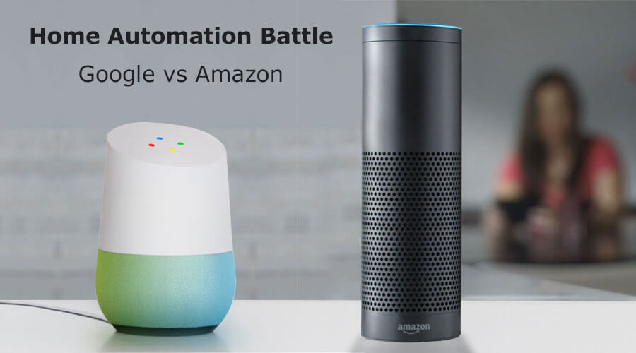 Home Automation Battle: Google vs Amazon