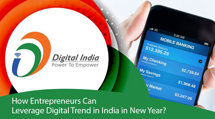 How Entrepreneurs Can Leverage Digital Trend in India in New Year?
