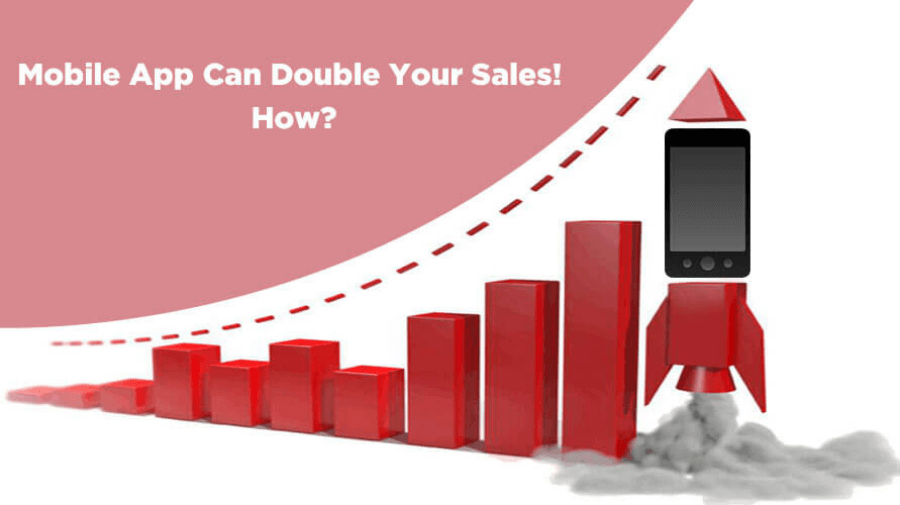 How Mobile App Can Double Your Sales?
