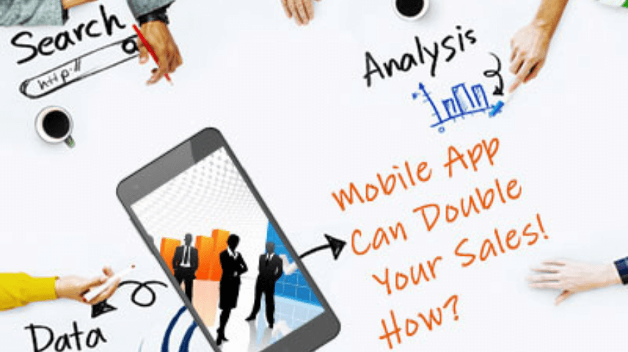 Know how mobile app can double your sales