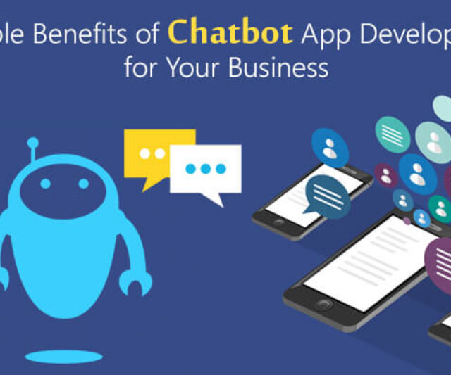 How Businesses Can Benefit from Chatbot App Development?