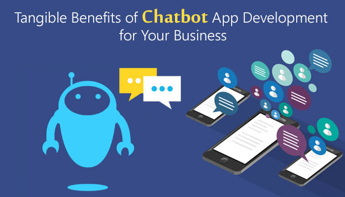 Excellent Benefits of Using Chatbots in Your Business ( B2B & B2C )