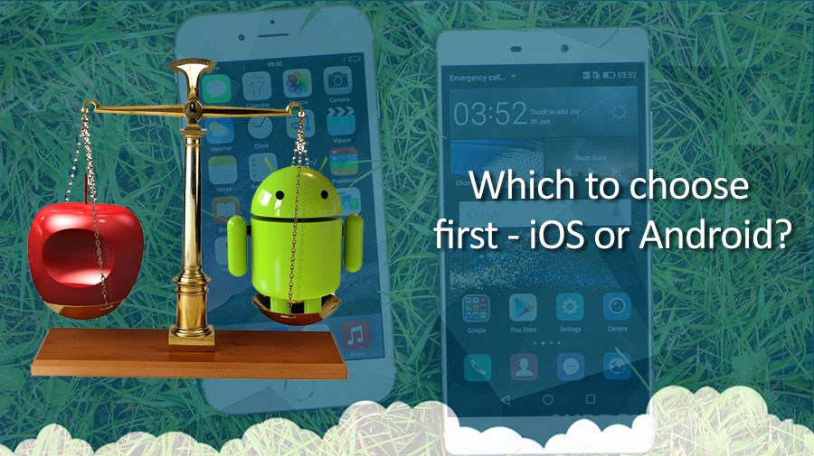 Which-to-choose-first-iOS-or-Android-1