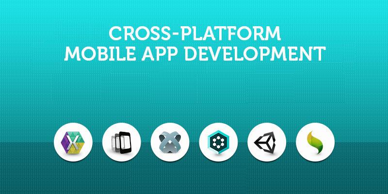 List Of Cross Platform Mobile App Development Platforms 2021