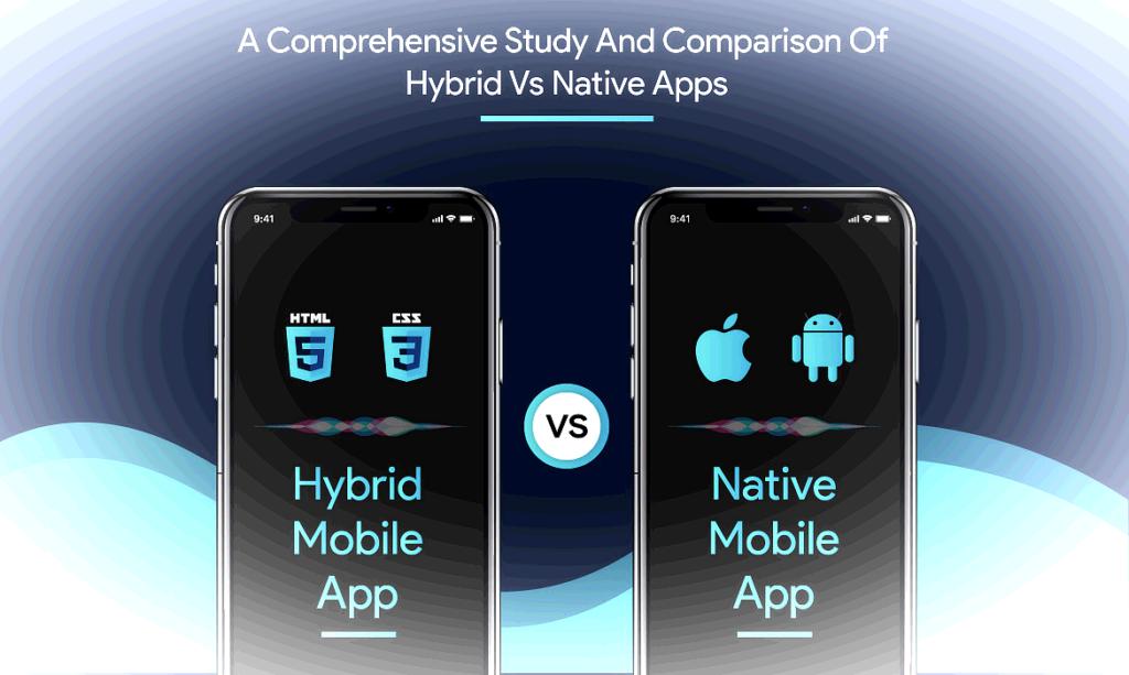 native-vs-hybrid-app-comparison