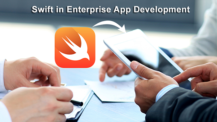 Know Why Most Enterprises Love to Develop Apps in Swift