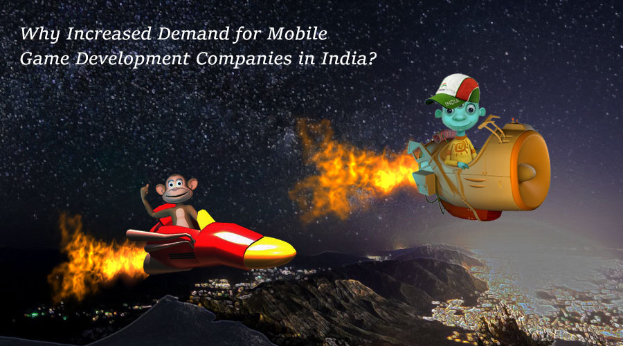 Why Increased Demand for Mobile Game Development Companies in India?
