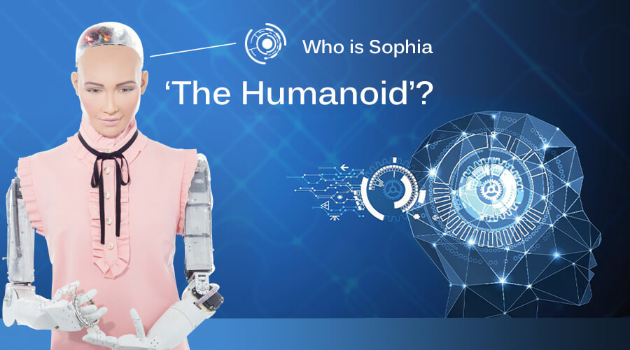 Who is Sophia 'The Humanoid'?