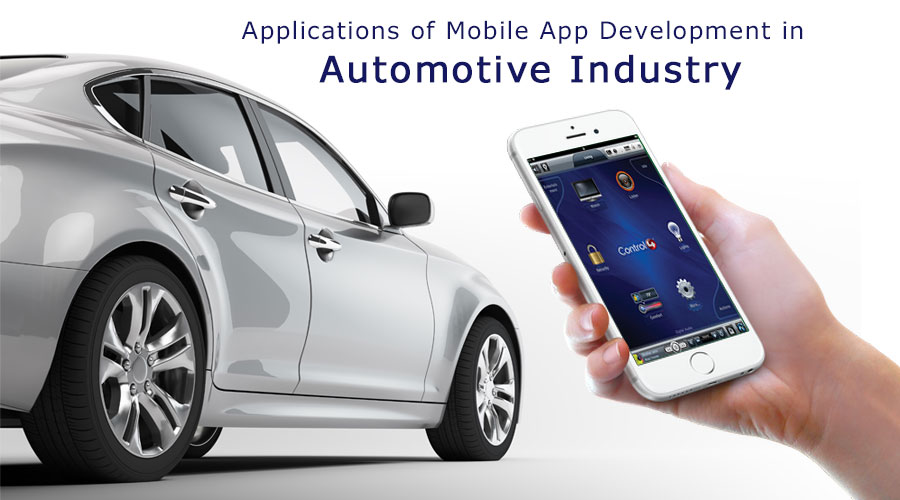 Applications of Mobile App Development in Automotive Industry