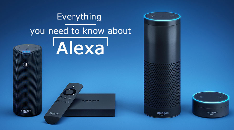 Everything you need to know about Alexa