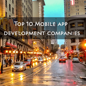 Top 10 Mobile App Development Companies San Francisco in Bay Area