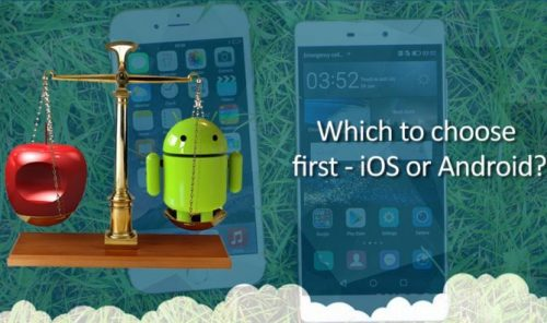Which-to-choose-first-iOS-or-Android-705x396-705x396