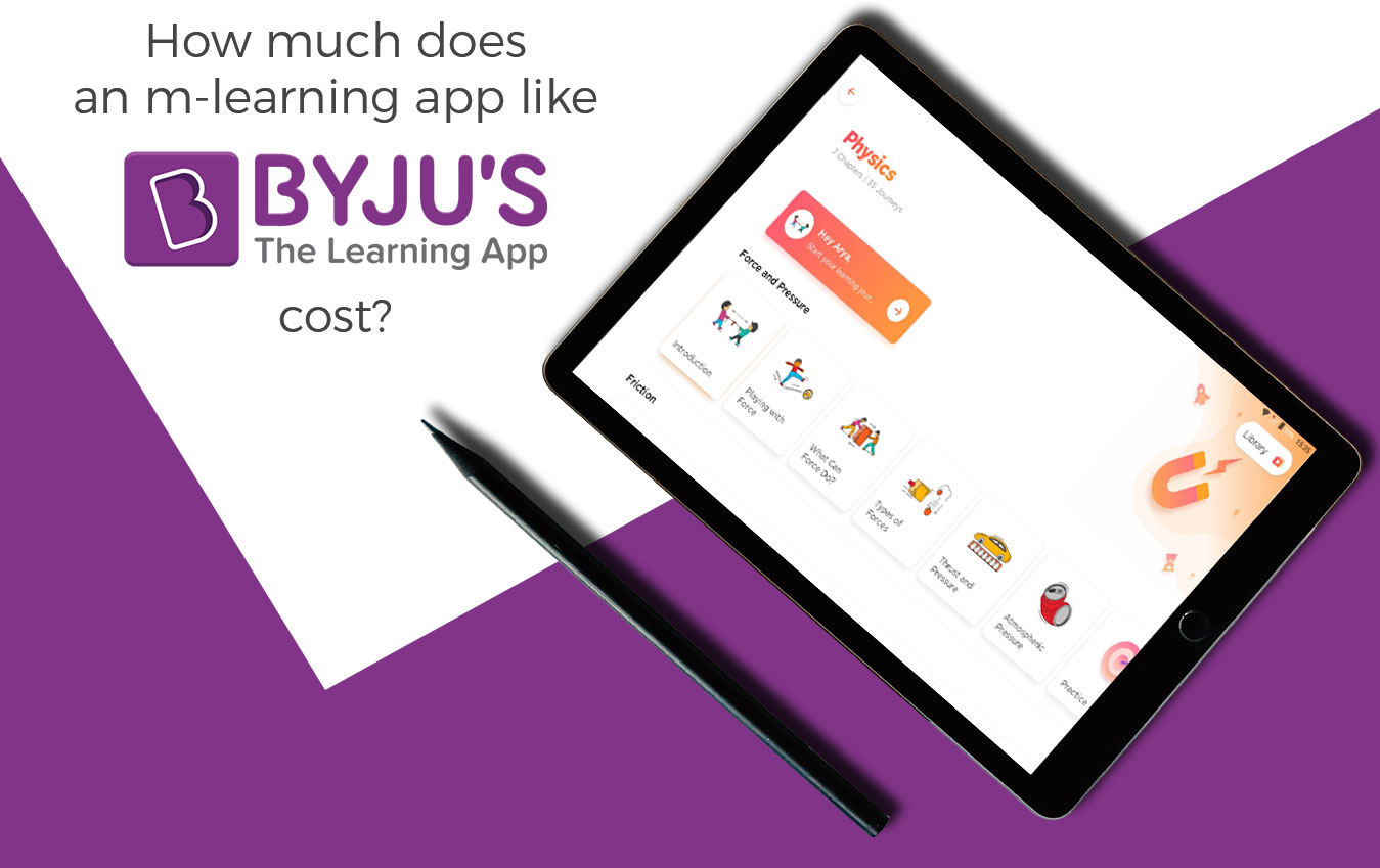 How Much Does it Cost to Develop an App like Byjus