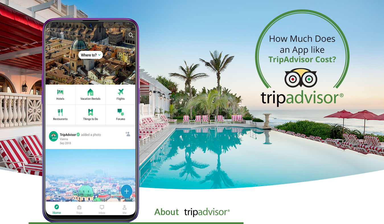 How Much Does it Cost to Develop an App like Tripadvisor