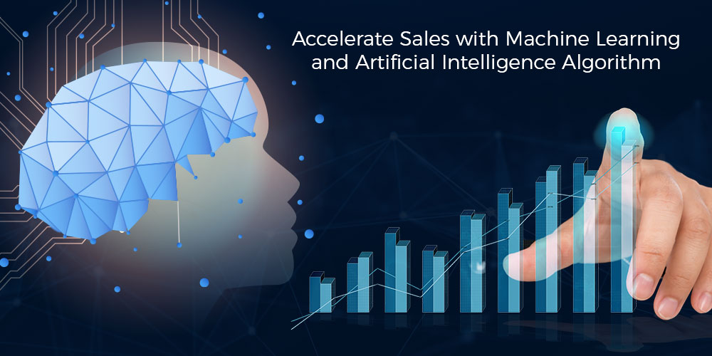 How to Accelerate your Sales with Machine Learning