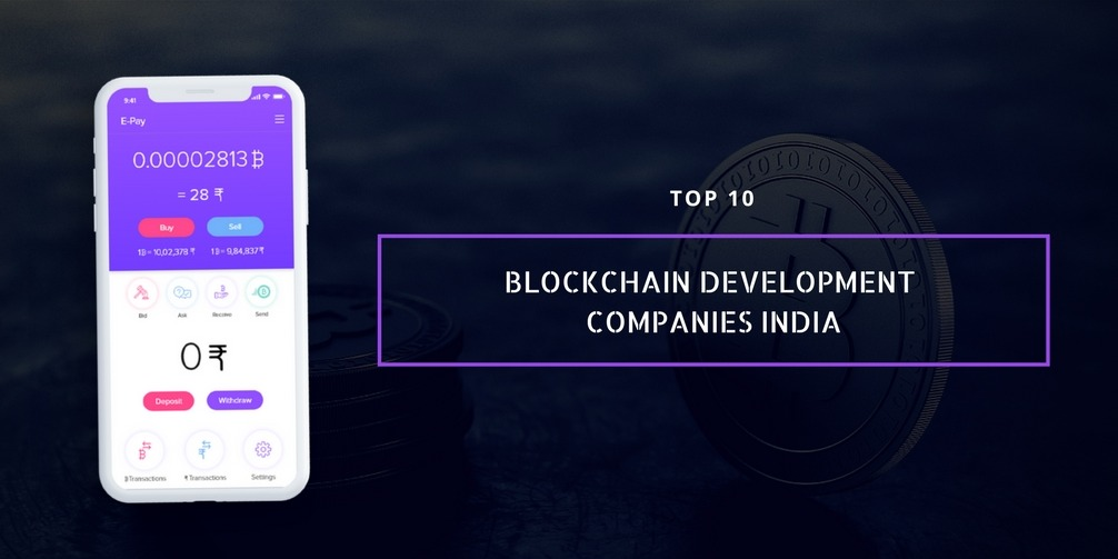 List of Top 10 Blockchain Development Companies in India