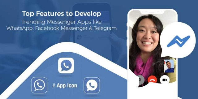 Top Features to Build Chat Messenger Apps like Whatsapp Telegram