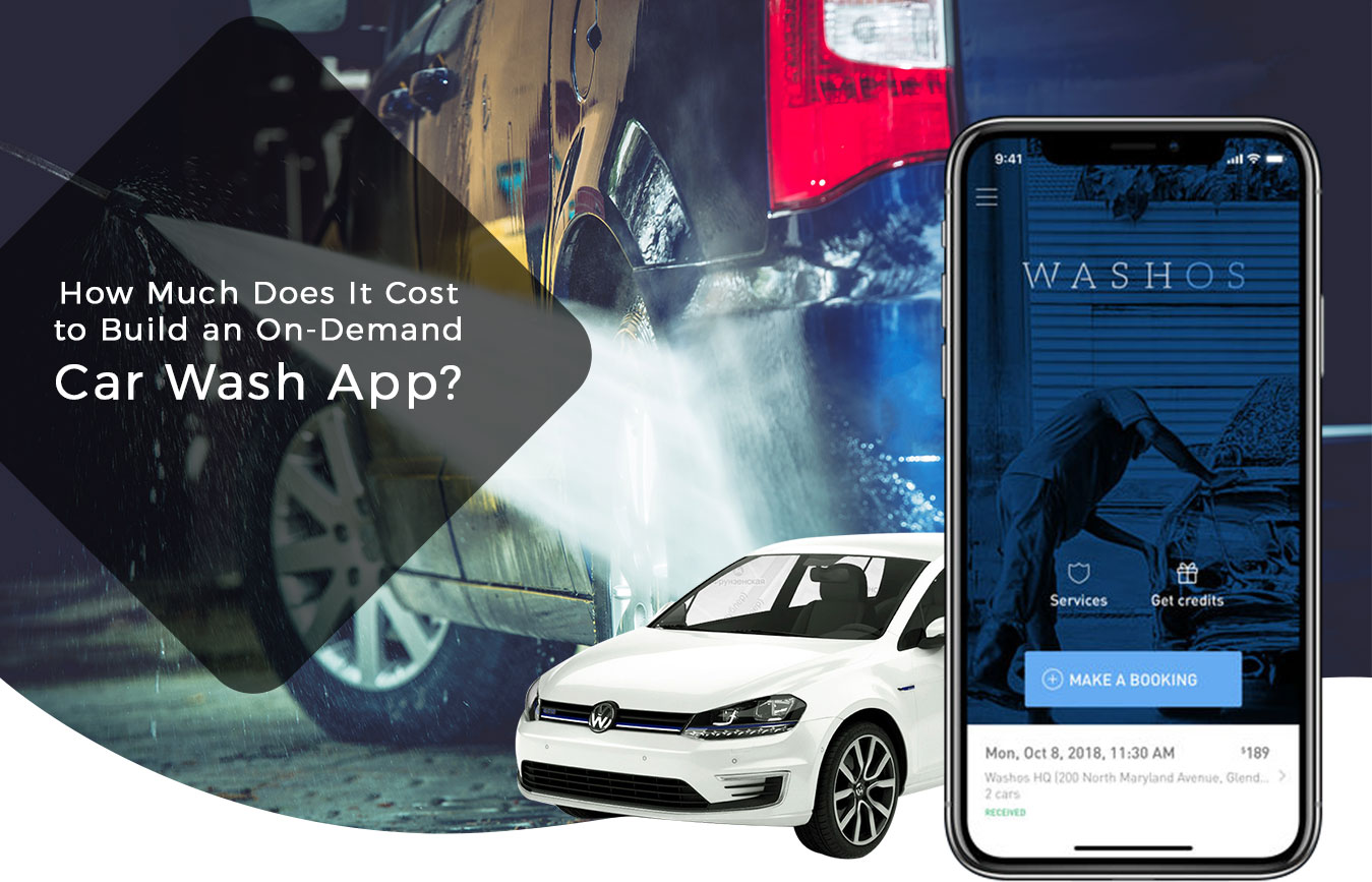How-Much-Does-it-Cost-to-Develop-an-App-like-Car-wash