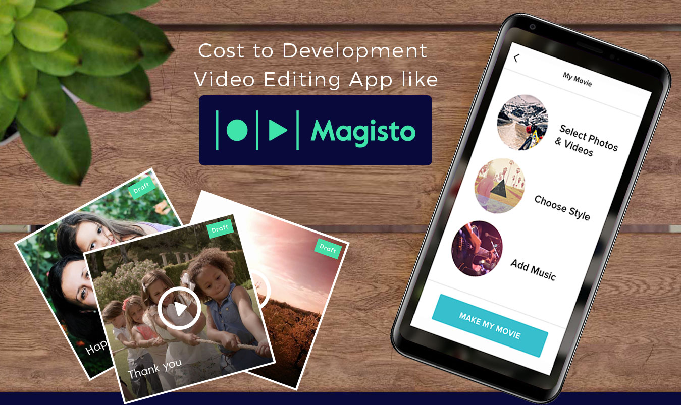 How-Much-Does-it-Cost-to-Develop-an-App-like-Magisto