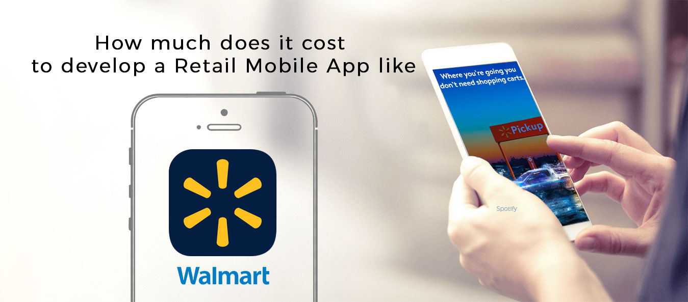 How Much Does it Cost to Develop an App like Walmart