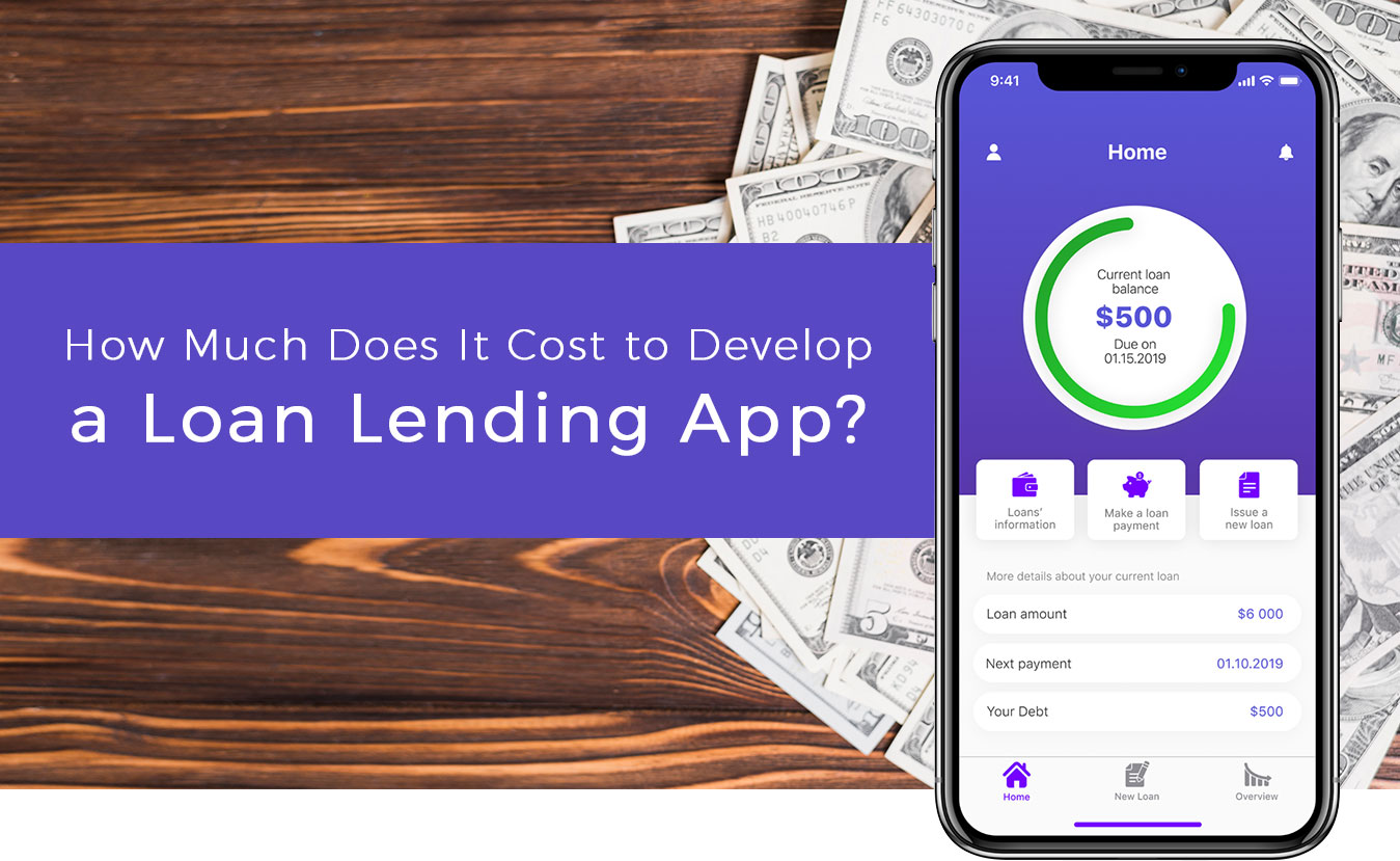 How-Much-Does-it-Cost-to-Develop-an-App-like-Loan Lending