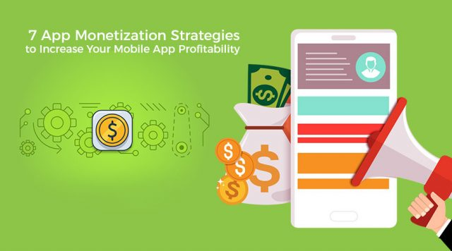 Top 7 Monetization Models that Help in Mobile App Profitability