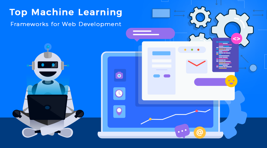 Top-Machine-Learning-Frameworks-for-Web-Development
