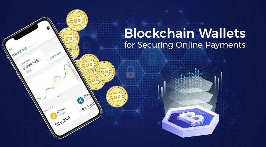 How Blockchain Wallet Can Secure Online Payments?