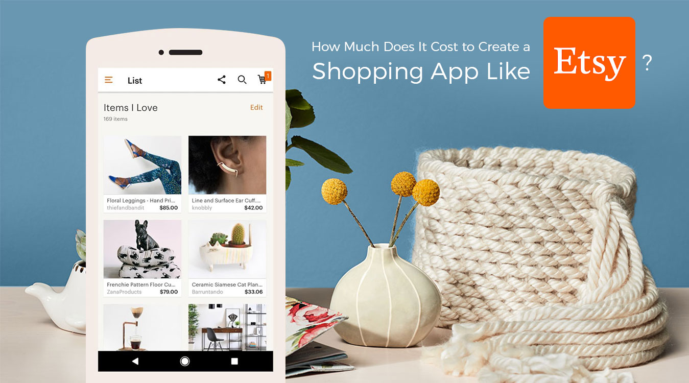 How-Much-Does-it-Cost-to-Develop-an-App-like-Etsy