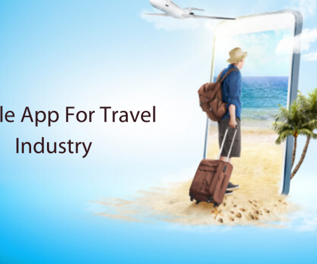 How Mobile Apps Transform Travel Industry 2020