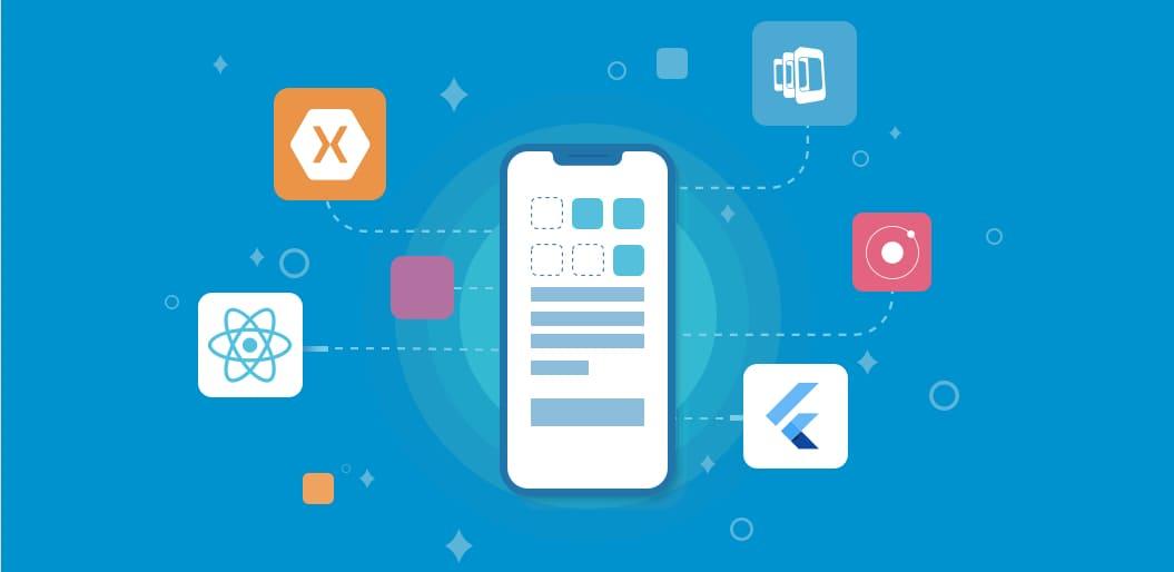 Top 7 Cross-Platform Frameworks for Easy Mobile App Development
