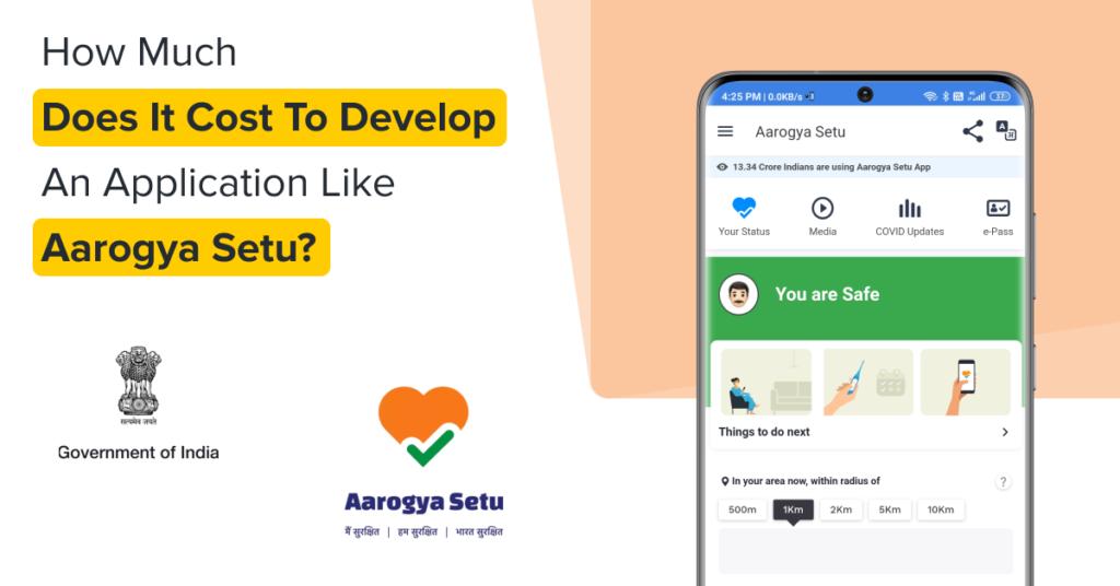 Blog-How-much-does-it-cost-to-develop-an-application-like-Aarogya-Setu_-1024x536